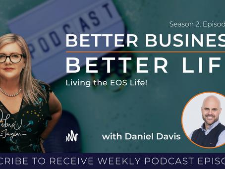 Living the EOS life with Daniel Davis - Season 2, Episode 10