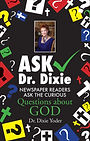 Ask Dr. Dixie - Book By Dr. Dixie Yoder
