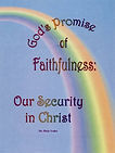God's Promise of Faithfulness Book by Dr. Dixie