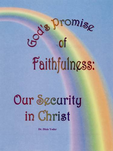 God's Promise of Faithfulness: Our Security in Christ