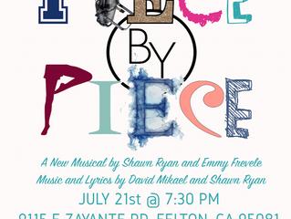 """""""Piece by Piece"""" An Original Musical"""