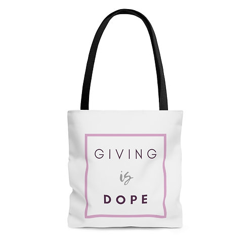 Giving is Dope Tote Bag