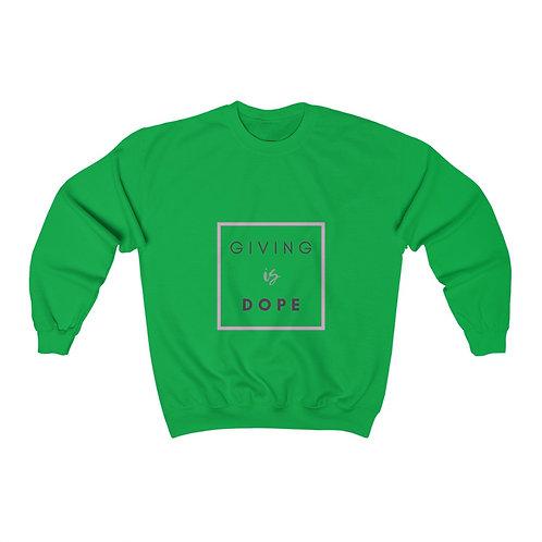 Giving is Dope Unisex Heavy Blend™ Crewneck Sweatshirt