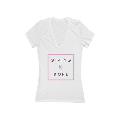 Giving is Dope Short Sleeve Deep V-Neck Tee