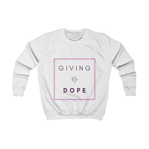 Giving is Dope Kids Sweatshirt