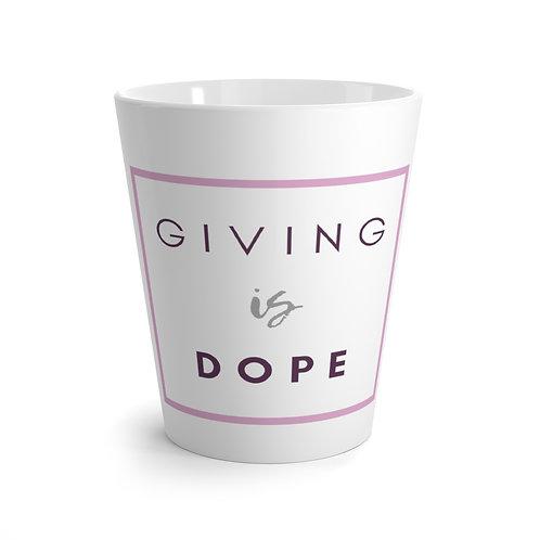 Giving is Dope Latte mug