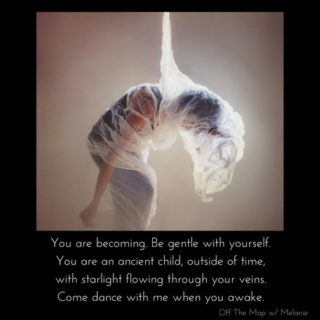 you are becoming
