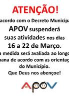 APOV suspenderá suas atividades nos dias16 a 22 de Março