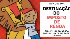 TIRA DÚVIDAS SOBRE DESTINAÇÃO FISCAL PARA ENTIDADES FILANTRÓPICAS