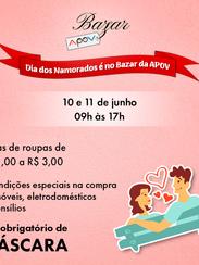 Dia dos Namorados é no Bazar da APOV!