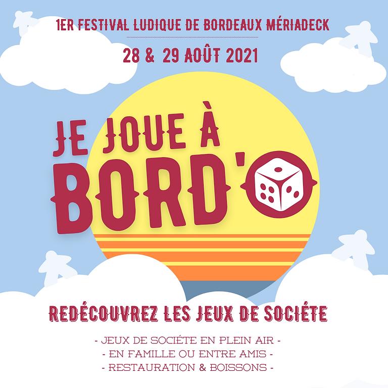 Festival Je Joue à Bord'O 1ère édition