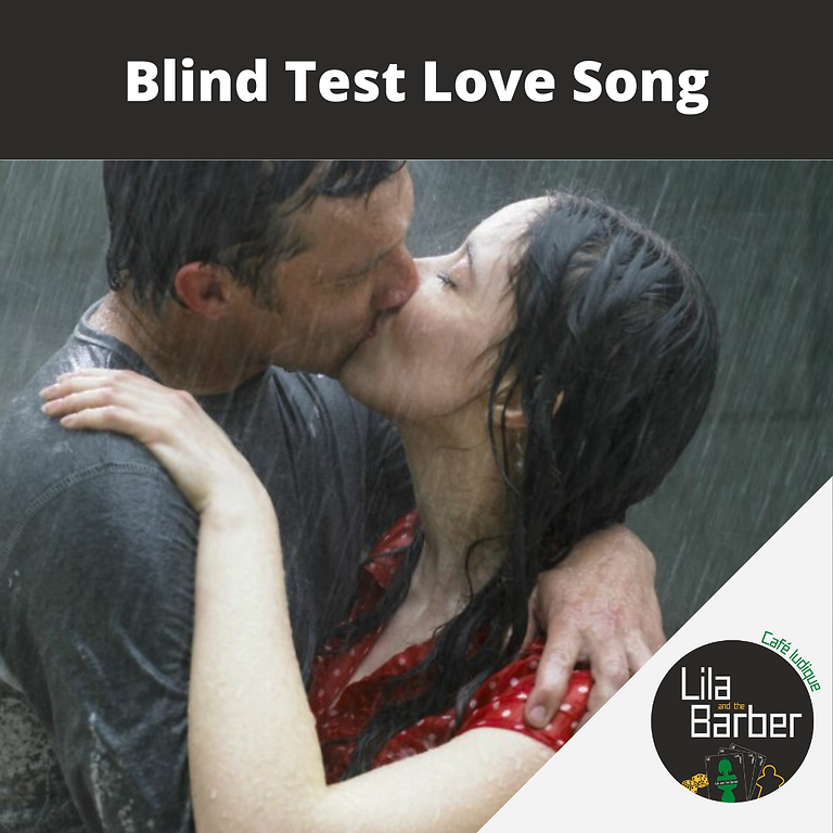 Blind Test : Love Song