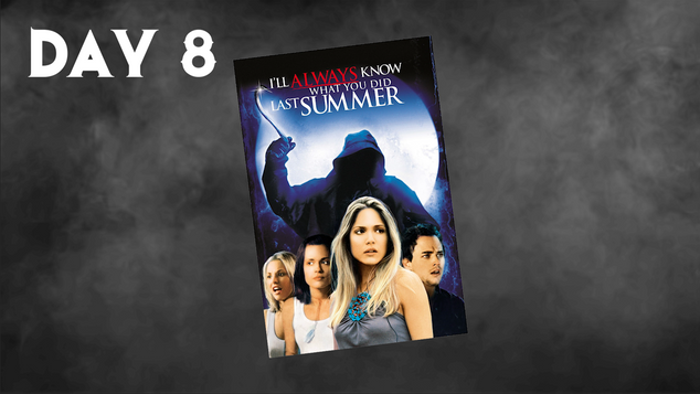 I'll Always Know What You Did Last Summer | 31 Days Of Horror