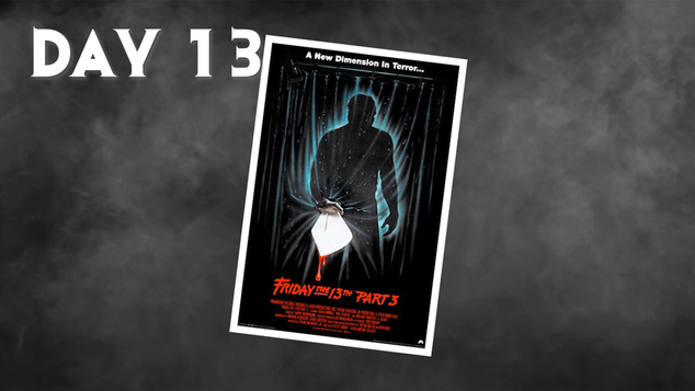 Friday The 13th Part 3 | 31 Days Of Horror