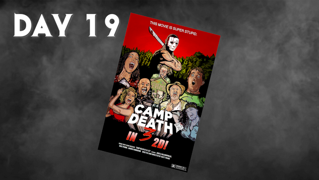 Camp Death 3 in 2D! | 31 Days Of Horror