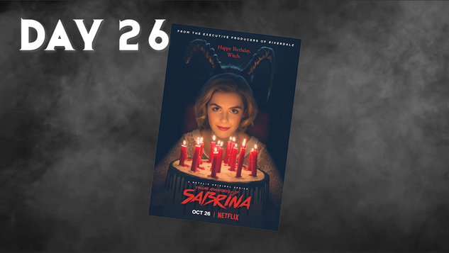 Chilling Adventures Of Sabrina | 31 Days Of Horror