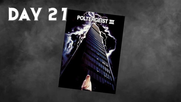 Poltergeist III | 31 Days Of Horror