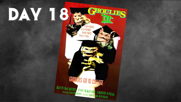 Ghoulies III: Ghoulies Go To College | 31 Days Of Horror