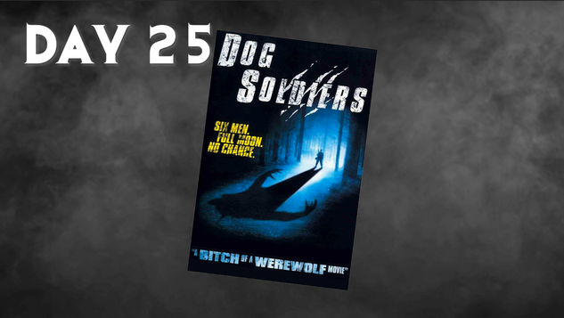 Dog Soldiers | 31 Days Of Horror