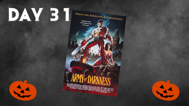 Army of Darkness | 31 Days Of Horror