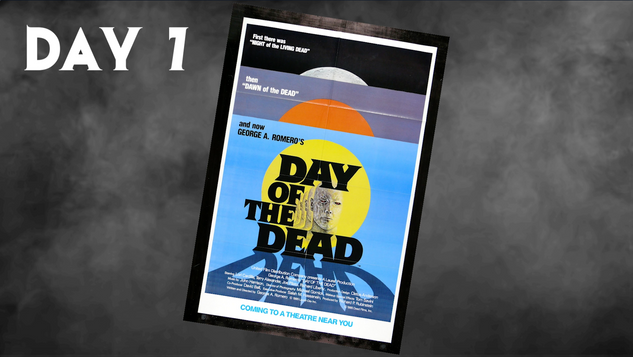 Day Of The Dead | 31 Days Of Horror