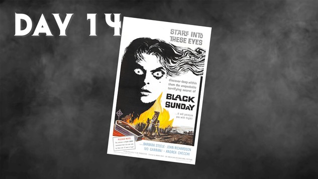 Black Sunday | 31 Days Of Horror