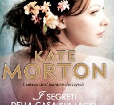 I segreti della casa sul lago - Kate Morton