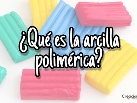 ¿Qué es la Arcilla Polimérica?