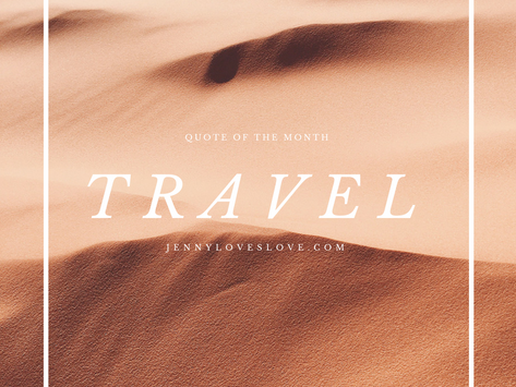 QUOTE OF THE MONTH: AUGUST EDITION