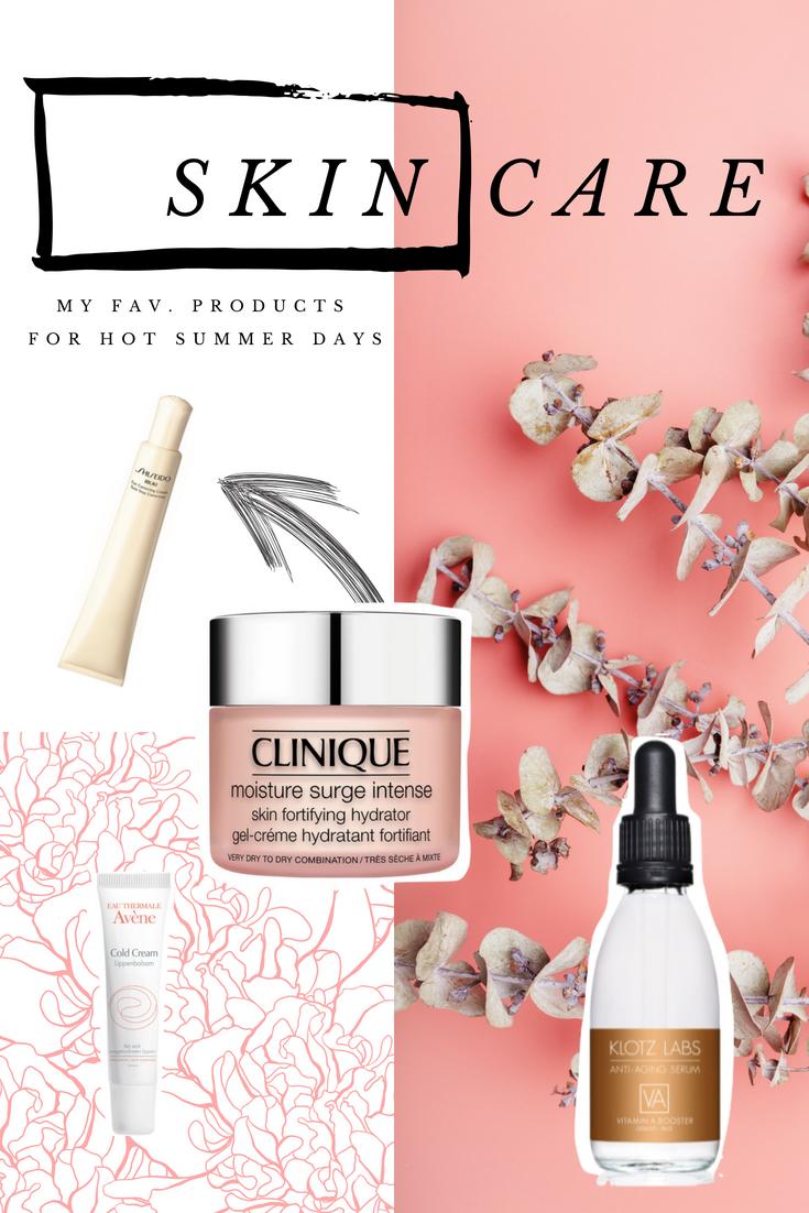 Skincare Faves für den Sommer