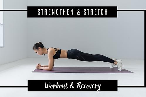 Strengthen & Stretch