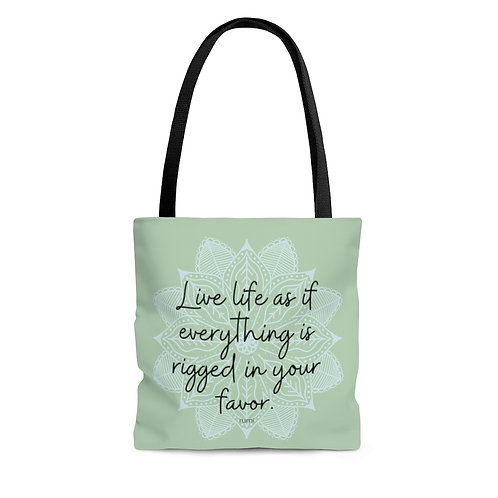 Live Life As If Everything Is Rigged In Your Favor | Rumi Tote Bag