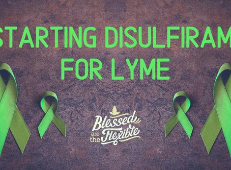 Starting Disulfiram for Lyme