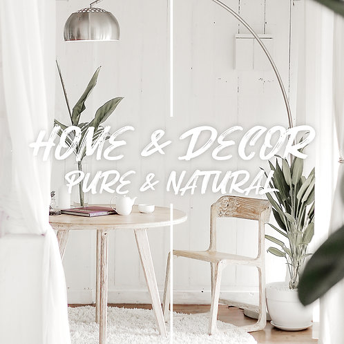 "Home / Decor ""Pure & Natural"" Preset Pack 1"