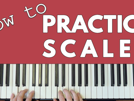 How to practice scales on piano