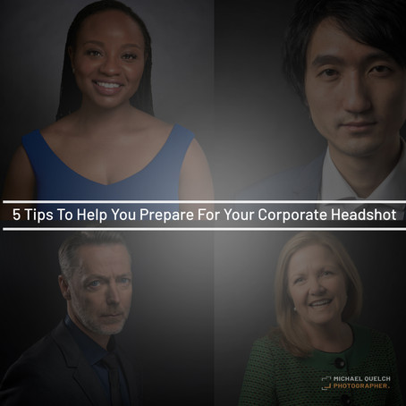 5 Tips To Help You Prepare For Your Corporate Headshot