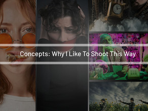 Concepts: Why I Like To Shoot This Way