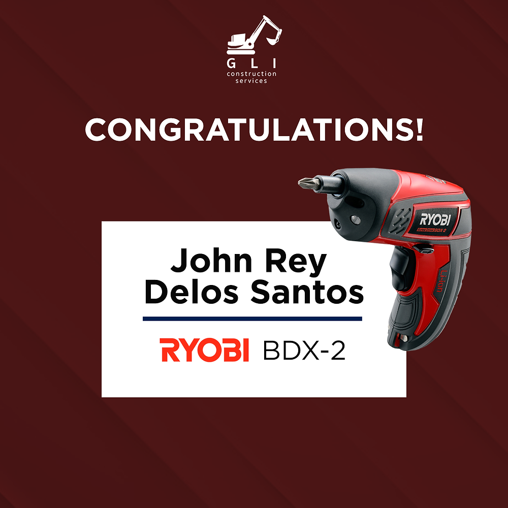 Congratulations John Rey Delos Santos, Ryobi BDX-2, GLI Construction Services, Black and Red Screw driver