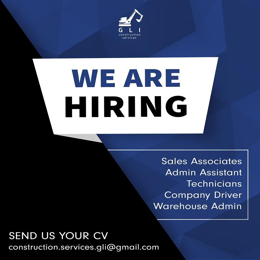 GLI Construction Services, we are hiring, sales associates, admin assistant, technicians, company driver, warehouse admin, send us your CV construction.services.gli@gmail.com