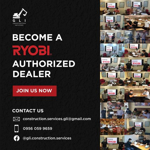 Become a Ryobi Authorized Dealer. Join Us Now. GLI Construction Services. Contact us, construction.services.gli@gmail.com 09560599659, @gli.construction.services