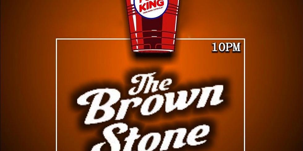 BROWNSTONE FRIDAY NIGHT PONG