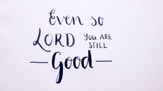 You Are Still Good