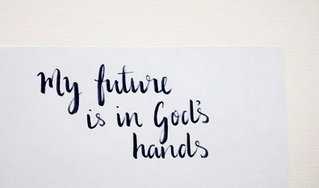 My Future is in God's Hands