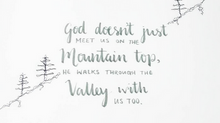 God Doesn't Meet Us on Mountain Tops