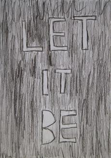 let it be | kartki na złe okoliczności