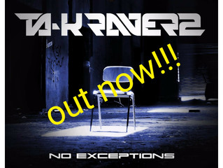 Ta-K RaverZ - No Exceptions OUT NOW!