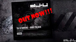 Ta-K RaverZ - Our Palace [ OUT NOW]