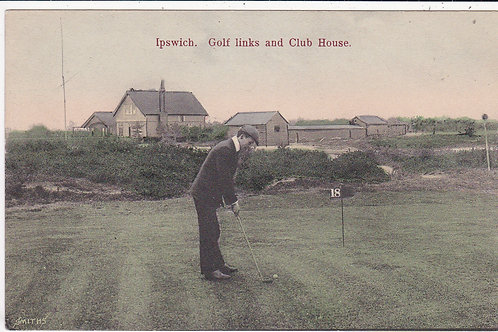 Ipswich Golf Links & Club House Ref.1033 C.Pre 1914