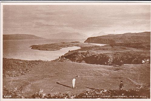 Tobermory Golf Links Ref.1632 C.1930s