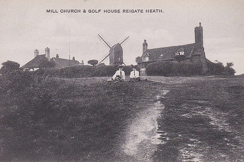 Reigate Heath Golf House/Windmill Ref.2153a C.Ea 1900s